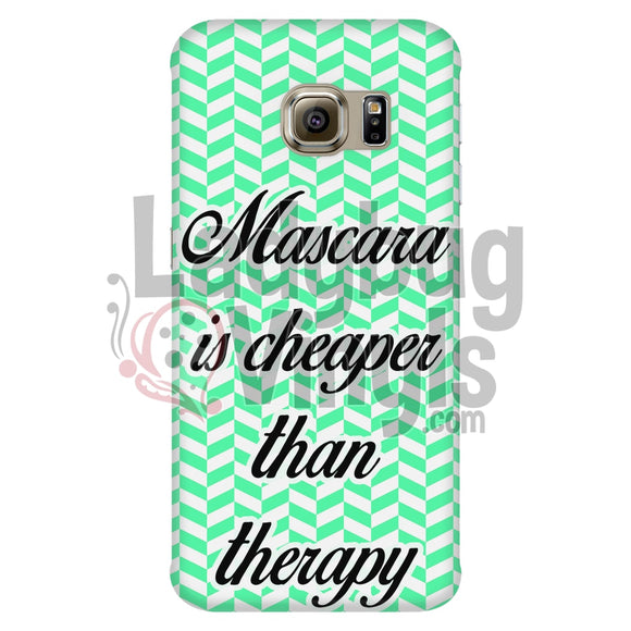 Mascara Is Cheaper Than Therapy (Green) Phone Case Galaxy S6 Edge Cases