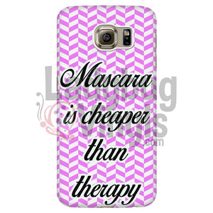 Mascara Is Cheaper Than Therapy (Pink) Phone Case Galaxy S6 Edge Cases
