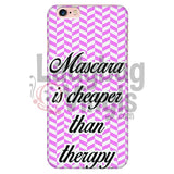 Mascara Is Cheaper Than Therapy (Pink) Phone Case Iphone 6 Plus/6S Plus Cases