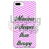 Mascara Is Cheaper Than Therapy (Pink) Phone Case Iphone 7 Plus/7S Plus Cases