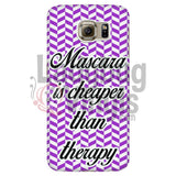 Mascara Is Cheaper Than Therapy (Purple) Phone Case Galaxy S6 Cases