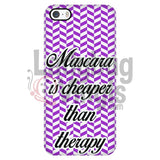 Mascara Is Cheaper Than Therapy (Purple) Phone Case Iphone 5/5S Cases