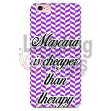 Mascara Is Cheaper Than Therapy (Purple) Phone Case Iphone 7/7S Cases