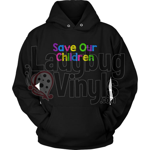Save Our Children Hoodie Unisex / Black S T-Shirt