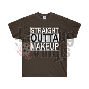 Straight Outta Makeup  Ultra Cotton T-Shirt - LadybugVinyls