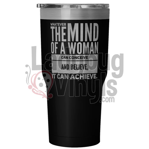 The Mind Of A Woman 30Oz Tumbler 30 Ounce Vacuum - Black Tumblers