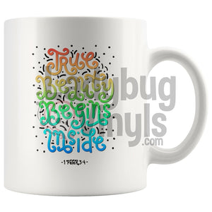 True Beauty Begins Inside Drinkware