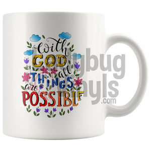 With God All Things Are Possible 11Oz Coffee Mug Drinkware