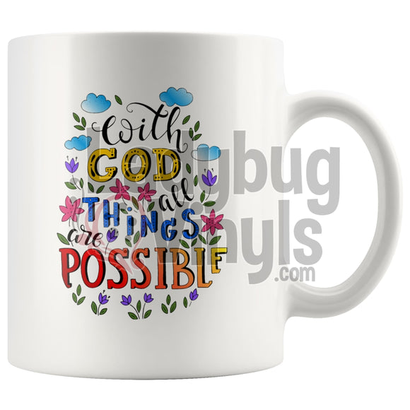 With God All Things Are Possible 11oz Coffee Mug - LadybugVinyls