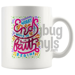 Worry Ends When Faith Begins 11Oz Coffee Mug Drinkware
