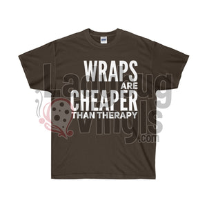 Wraps Are Cheaper Than Therapy Ultra Cotton T-Shirt - LadybugVinyls