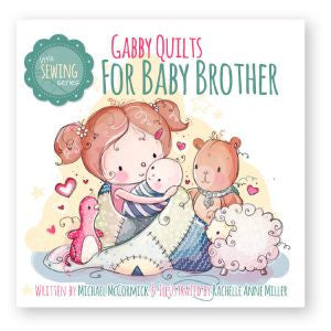 Bambini Book Club Gabby Quilts for Baby Brother Book