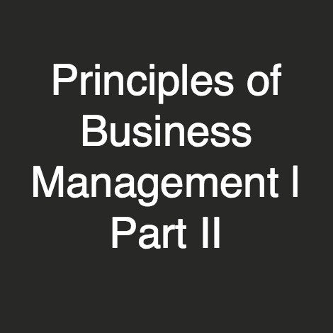 Principles of Business Management | Part II
