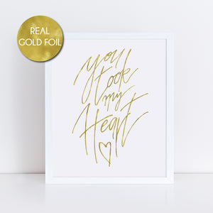You Took My Heart Foil Print