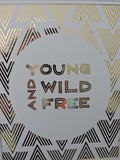 Gold Foil Print, Tribal Print, Gold Foil Nursery Print, Young Wild and Free. Inspirational Typography Print.