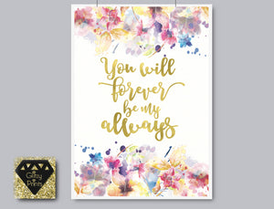 Real Gold Foil Print / Watercolour print / Love Quote Print Flower Print / Nursery Print / Metallic Home Decor