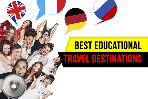 The Best Educational Travel Destinations to Visit Yourself