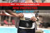 Why You Should Always Use RFID Protected Money Belts