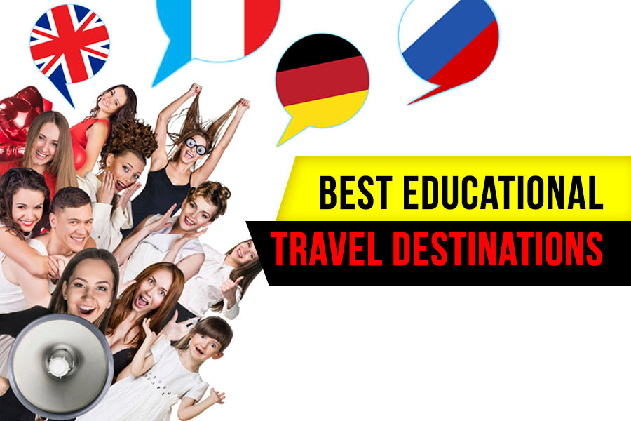 The Best Educational Travel Destinations