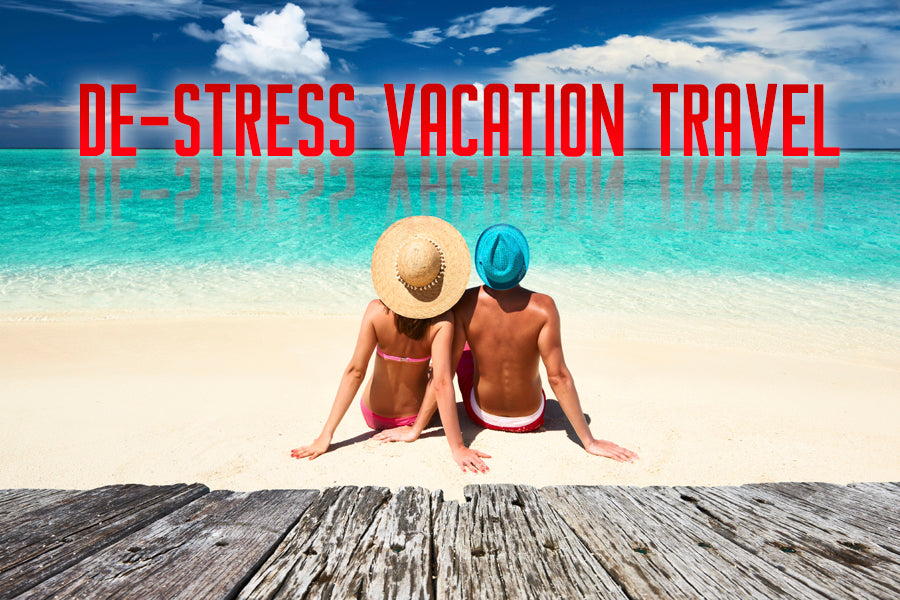 De-Stress Vacation Travel