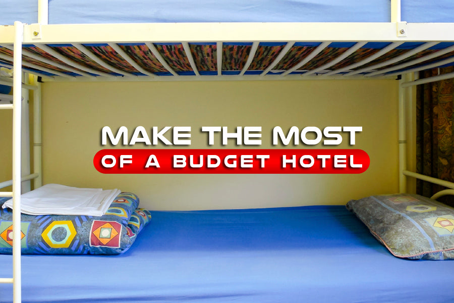 Make the Most of a Budget Hotel