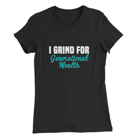 Generational Grind Women's Slim Fit T-Shirt