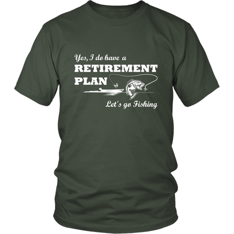 Retirement Plan Lets Go Fishing T-Shirt -  District Unisex Shirt / Olive / S - 1