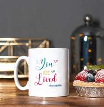 Load image into Gallery viewer, You are so Loved Mug - Anafiya Gifts