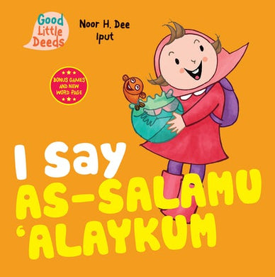 I Say As-Salamu-Alaykum