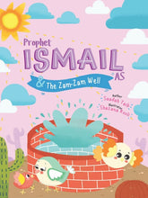 Load image into Gallery viewer, Prophet Ismail & The Zam-Zam Well Activity Book - Anafiya Gifts