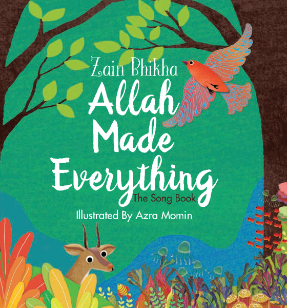 Allah Made Everything - Zain Bhika - Anafiya Gifts