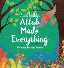 Load image into Gallery viewer, Allah Made Everything - Zain Bhika - Anafiya Gifts