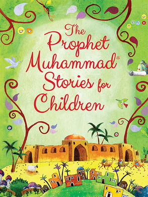 The Prophet Muhammad Stories for Children - Anafiya Gifts