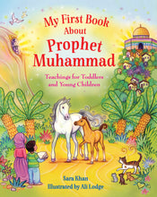 Load image into Gallery viewer, My First Book About Prophet Muhammad - Anafiya Gifts