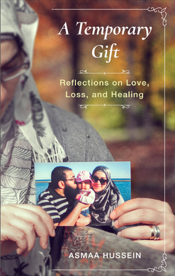 A Temporary Gift: Reflections on Love, Loss, and Healing - Anafiya Gifts
