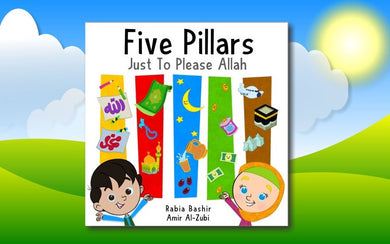 Five Pillars - Just To Please Allah - Anafiya Gifts