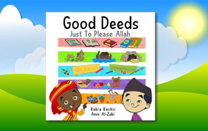 Good Deeds - Just to Please Allah - Anafiya Gifts