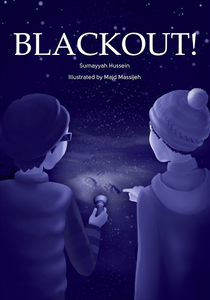 Blackout! A Refugee Story (Chapter Book) - Anafiya Gifts