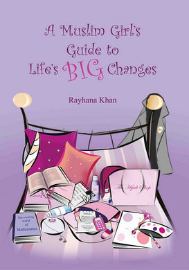 A Muslim Girl's Guide to Life's Big Changes - Anafiya Gifts