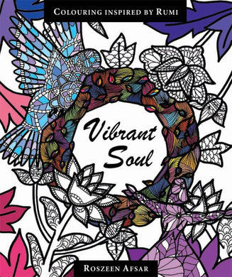 Vibrant Soul - Colouring Book Inspired By Rumi - Anafiya Gifts