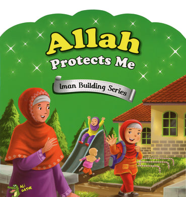 Allah Protects Me