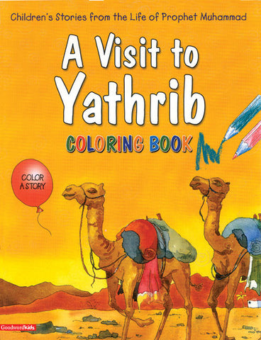 A Visit to Yathrib Colouring Book - Anafiya Gifts