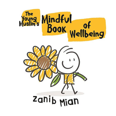 The Young Muslim's Mindful Book of Wellbeing - Anafiya Gifts