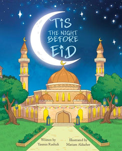 'Tis The Night Before Eid
