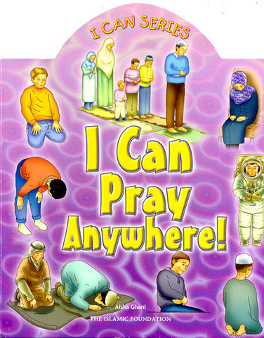 I Can Pray Anywhere! - Anafiya