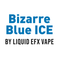 Bizarre Blue ICE by Liquid EFX Vape