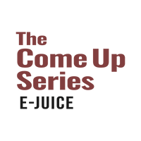 The Come Up Series eJuice