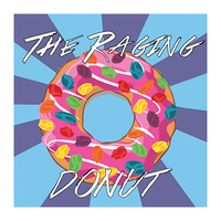 The Raging Donut