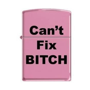 Zippo Lighter - Can't Fix Bitch Pink Matte