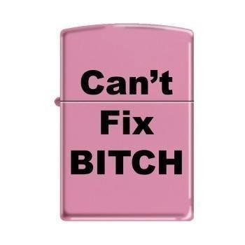 Zippo Lighter - Can't Fix Bitch Pink Matte - Lighter USA
